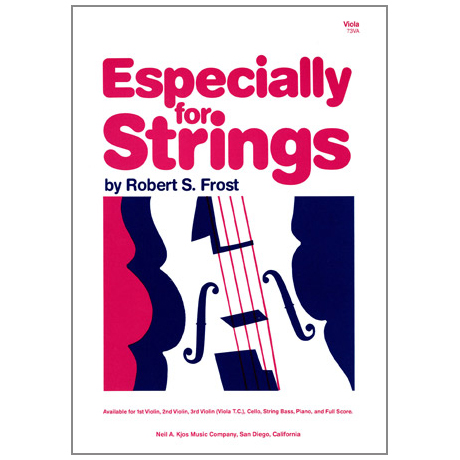 Frost, Robert S.: Especially For Strings