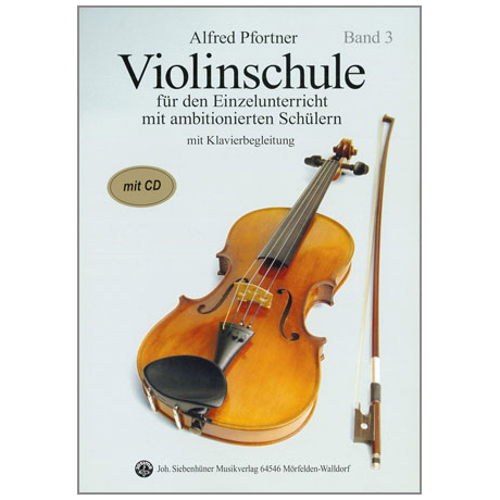 Pfortner, A.: Violinschule Band 3 (+CD)