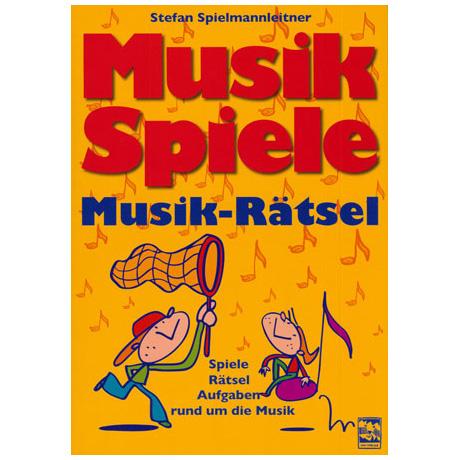 Spielmannleitner, St.: Musikspiele Musikrätsel