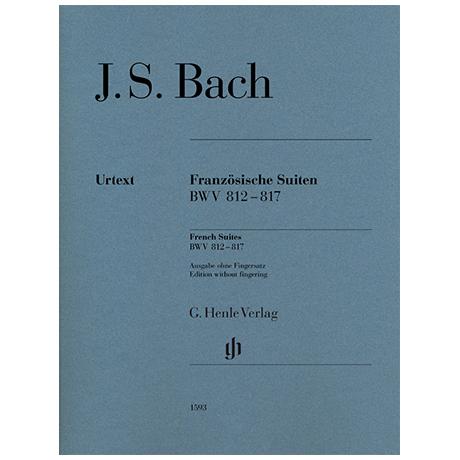 Bach, J. S.: Französische Suiten BWV 812-817