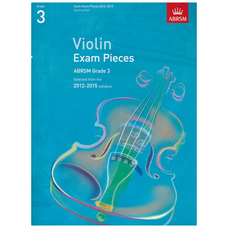ABRSM: Selected Violin Exam Pieces Grade 3 (2012-2015)