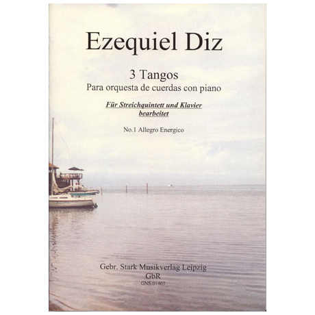 Diz, E.: Drei Tangos für Streichorchester und Klavier