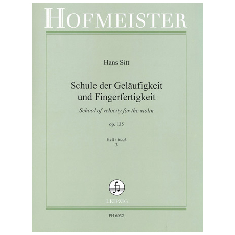 Sitt, H.: Schule der Geläufigkeit Op. 135 Band 3