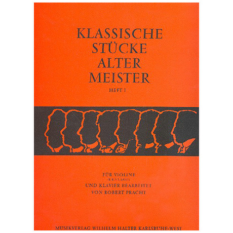 Pracht, R.: Klassische Stücke alter Meister Band 1