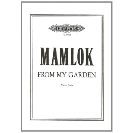 Mamlok: From my Garden