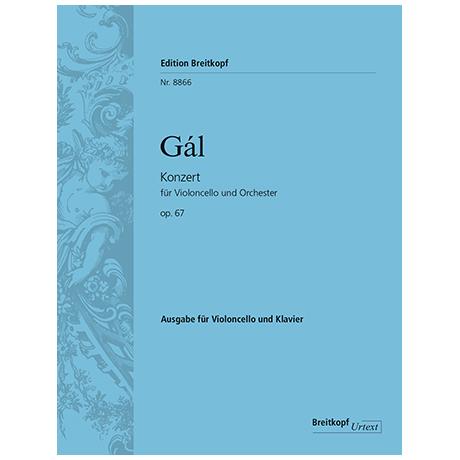 Gál, H.: Konzert für Violoncello und Orchester Op. 67