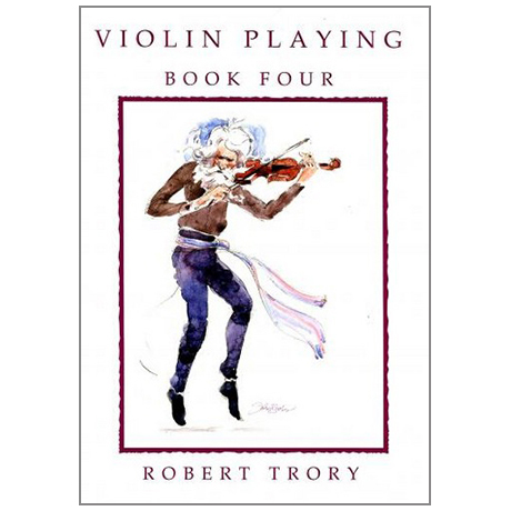 Trory, R.: Violin Playing Vol.4