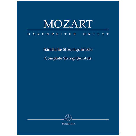 Mozart, W. A.: Sämtliche Streichquintette – Partitur