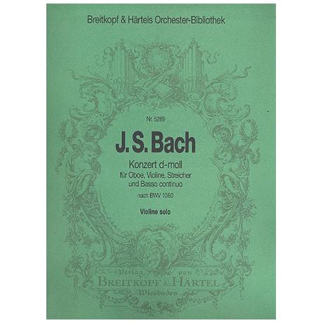 Bach. J. S.: Violinkonzert nach BWV 1060 d-Moll