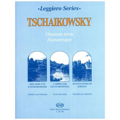 Leggiero - Tchaikowsky: Chanson triste, Humoresque