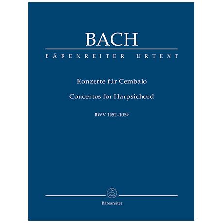 Bach, J. S.: Konzerte für Cembalo BWV 1052-1059