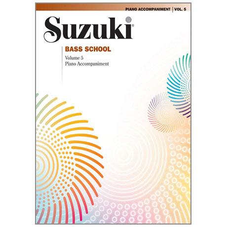 Suzuki Bass School Vol.5 – Piano Accompaniment