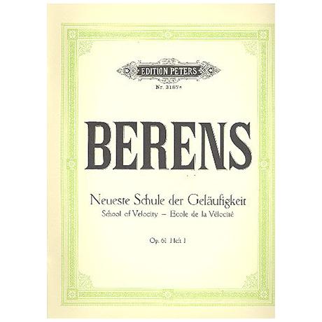 Berens: Neueste Schule der Geläufigkeit op. 61 Band I