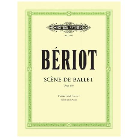Bériot, Ch.d.: Scène de Ballet Op.100