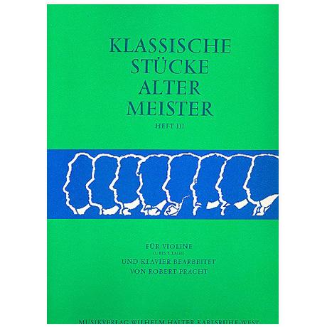 Pracht, R.: Klassische Stücke alter Meister Band 3