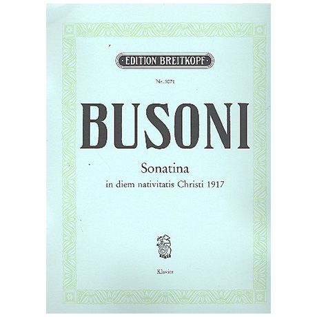 Busoni, F.: Sonatina 4 in diem n. Chr. MCMXVII Busoni-Verz. 274