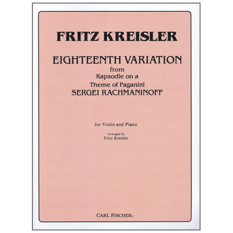 Rachmaninow, S. / Kreisler, F.: Eighteenth Variation from Rhapsody on a theme of Paganini
