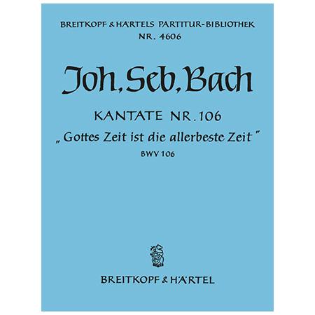 Bach, J. S.: Kantate BWV 106 »Gottes Zeit ist die allerbeste Zeit«