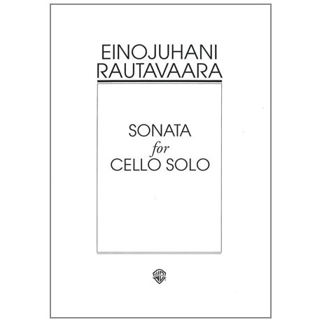 Rautavaara, E.: Violoncellosonate Op. 46