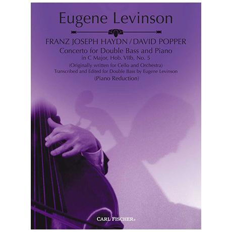 Haydn, J. / Popper, D.: Kontrabasskonzert Hob. VIIb Nr. 5 C-Dur (Levinson)