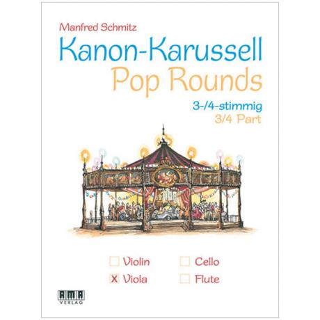 Schmitz, M.: Kanon-Karussell – Pop Rounds 3-4-stimmig (Viola)