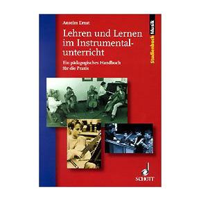 Lehren und Lernen im Instrumentalunterricht (A. Ernst)
