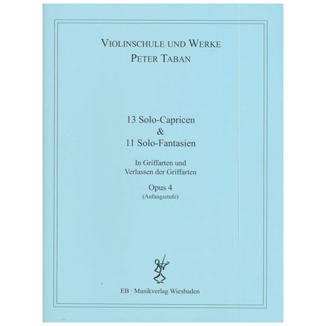 Taban, P.: Op. 4: 13 Solo-Capricen & 11 Solo-Fantasien