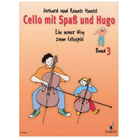 Mantel, G. & R.: Cello mit Spaß und Hugo – Schülerheft 3
