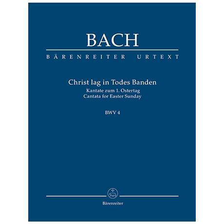 Bach, J. S.: Kantate BWV 4 »Christ lag in Todesbanden« – Kantate zum 1. Ostertag