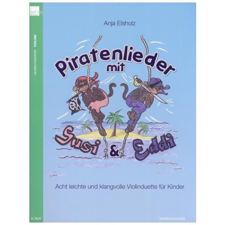 Elsholz, A.: Piratenlieder mit Susi und Eddi