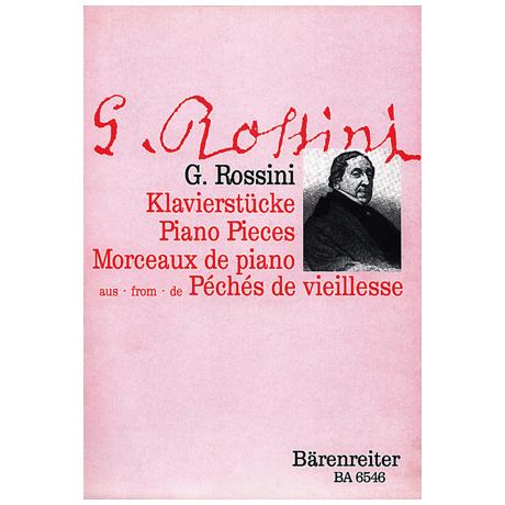 Rossini, G.: Fünf Stücke aus »Péchés de vieillesse« (Sünden des Alters)