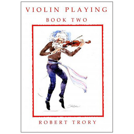 Trory, R.: Violin Playing Vol.2