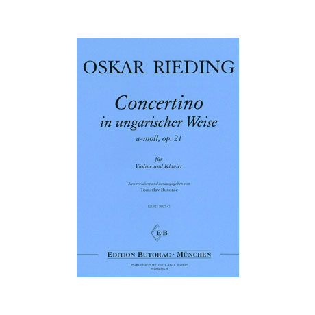 Rieding, O.: Concertino in ungarischer Weise Op. 21 a-Moll