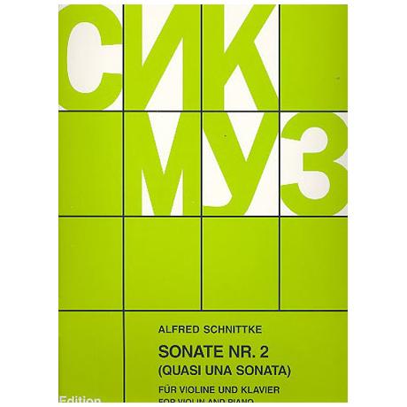 Schnittke, A.: Violinsonate Nr. 2 (Quasi una sonata)