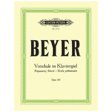 Beyer: Vorschule im Klavierspiel Op. 101
