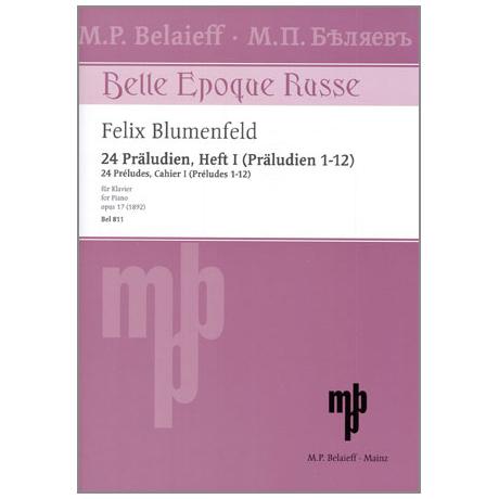 Blumenfeld, F.: 24 Präludien Op. 17 Band 1 (1-12)