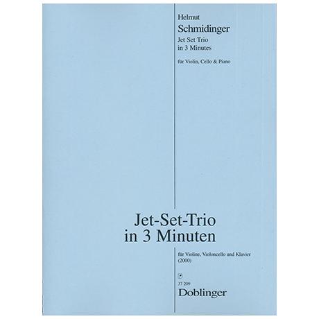Schmidinger, H.: Jet Set Trio in 3 Minuten (2000)