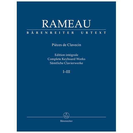 Rameau, J.: Sämtliche Clavierwerke Band I-III