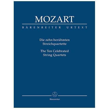 Mozart, W. A.: Die zehn berühmten Streichquartette – Partitur