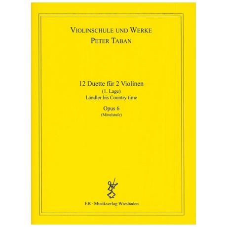 Taban, P.: Op. 6: 12 Duette für 2 Violinen Band 1