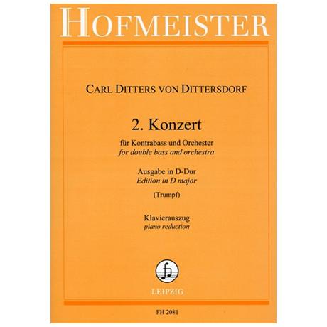 Dittersdorf, C. D. v.: 2. Kontrabasskonzert D-Dur