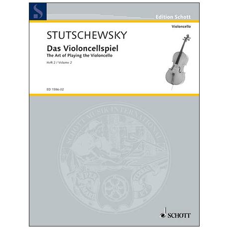 Stutschewsky, J.: Das Violoncellospiel Band 2
