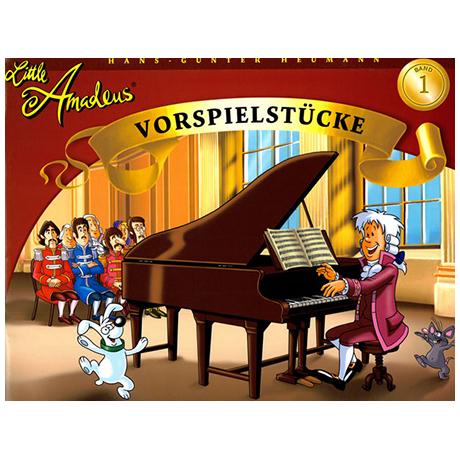 Little Amadeus – Vorspielstücke Band 1