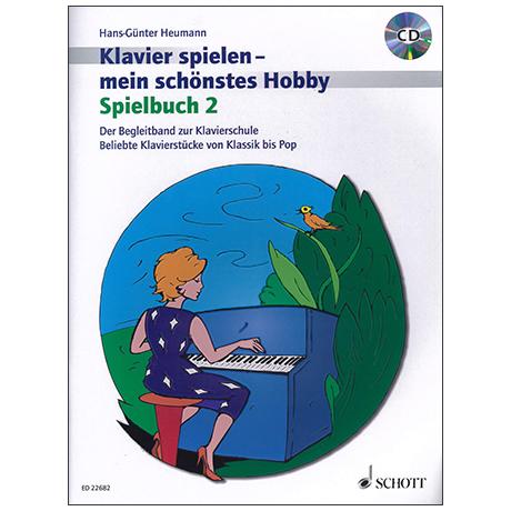 Heumann, H.-G.: Klavierspielen mein schönstes Hobby – Spielbuch 2 (+CD)