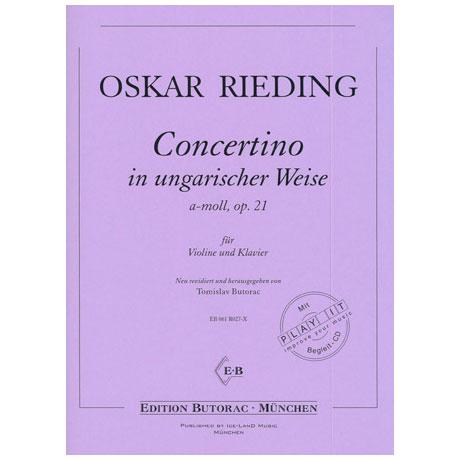 Rieding, O.: Concertino in ungarischer Weise a-moll op. 21 (+CD)