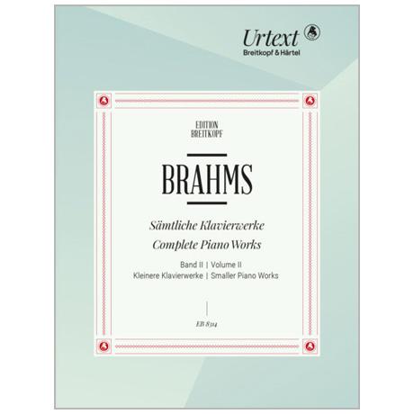 Brahms, J.: Sämtliche Klavierwerke Band II – kleinere Klavierwerke