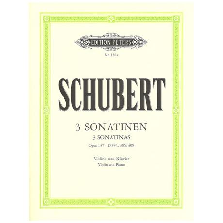 Schubert, F.: 3 Violinsonaten (Sonatinen) Op. posth. 137/1-3