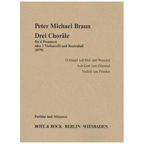 Braun, P. M.: 3 Choräle