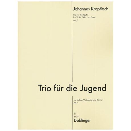 Kropfitsch, J.: Trio für die Jugend Op.1