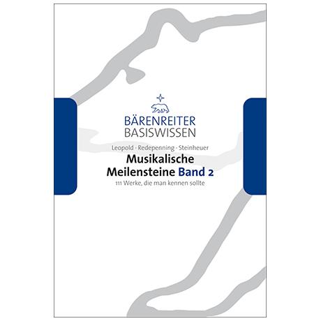Leopold, S. / Redepenning, D. / Steinheuer, J.: Musikalische Meilensteine Band 2